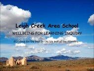 Leigh Creek Area School Presentation (PDF Ppt 875KB