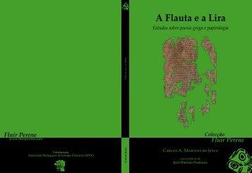 A Flauta e a Lira: Estudos sobre - Fluir Perene