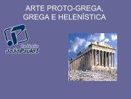 ARTE PROTO-GREGA, GREGA E HELENÍSTICA