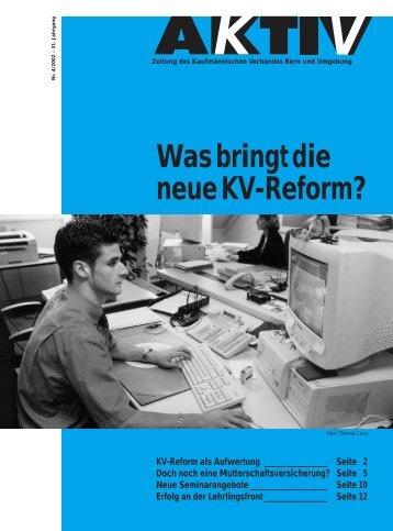 KV-Reform als Aufwertung ______ Seite 2 Doch noch eine - KV Bern