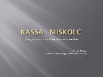 Kassa - Miskolc - MKE
