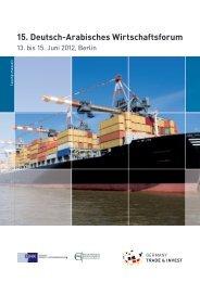 15. Deutsch-Arabisches Wirtschaftsforum - Germany Trade & Invest