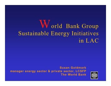 World Bank – Sue Goldmark, Sector Manager, Private Provision of ...