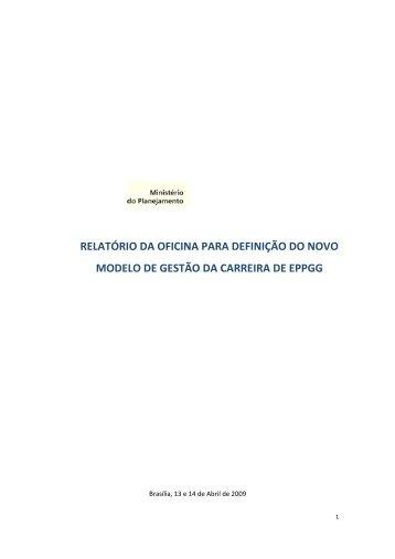 Relatório da Oficina para definição do novo modelo - Ministério do ...