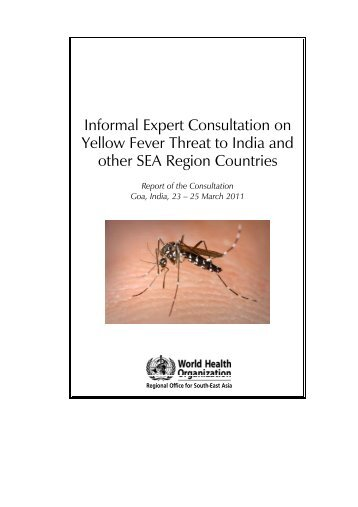 Informal Expert Consultation on Yellow Fever Threat to India and ...