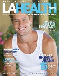 JUSTIN HARTLEY SKINNY JEANS - LA Health News