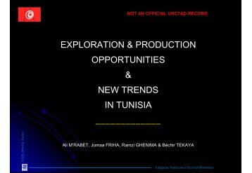 exploration & production opportunities & new trends in ... - Unctad XI