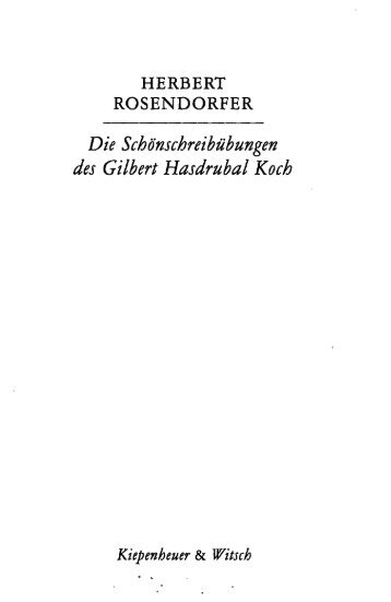 HERBERT ROSENDORFER Die Schönschreibübungen des Gilbert ...