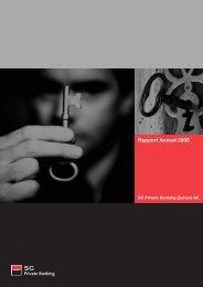 Rapport Annuel 2008 - Société Générale Private Banking Suisse