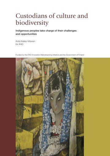 Custodians of culture and biodiversity - IFAD