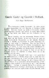 Gamle Gader og Gaarde i Holbæk.