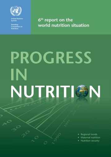 6th report on the world nutrition situation - UNSCN