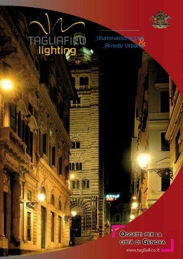 Tagliafico Lighting Genova Illuminazione Led Arredo Urbano