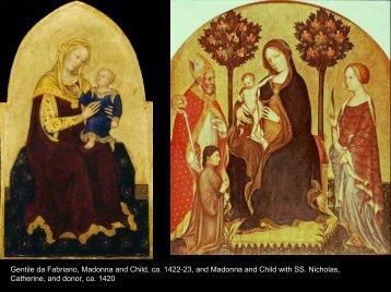 Gentile da Fabriano, Madonna and Child, ca. 1422-23, and ...