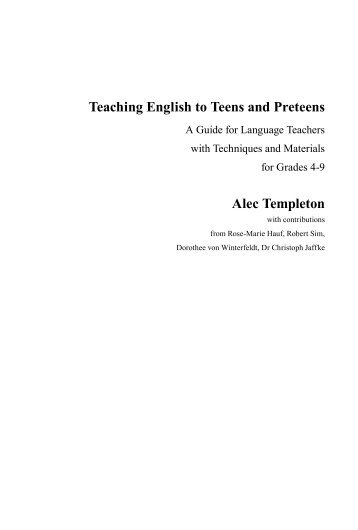 Teaching English to Teens and Preteens Alec Templeton