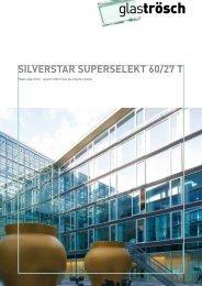 Brochure SILVERSTAR SUPERSELEKT 60/27 T - Glas Trösch