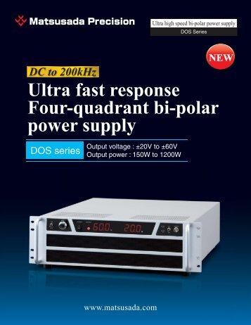 Ultra fast response Four-quadrant bi-polar power supply NEW