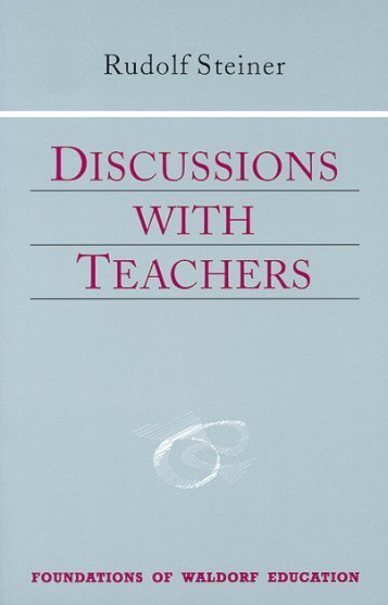 Discussions with Teachers - Research Institute for Waldorf Education