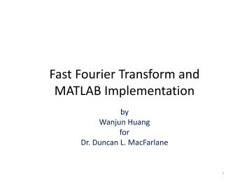 Fast Fourier Transform and MATLAB Implementation
