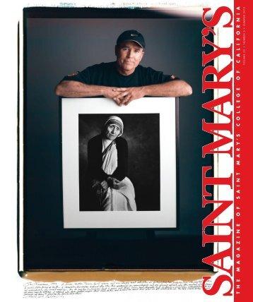the magazine of saint mar y - Saint Mary's College of California