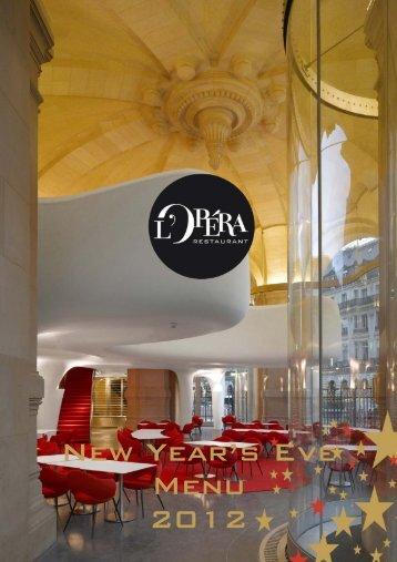 New year's eve dinner - Paris Opera Restaurant - L'Opera Restaurant