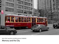 Week 5: Memory and the City - cct335-w11