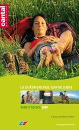 LA CHÂTAIGNERAIE CANTALIENNE - Cantal Tourisme