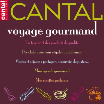 Voyage gourmand - Cantal Auvergne
