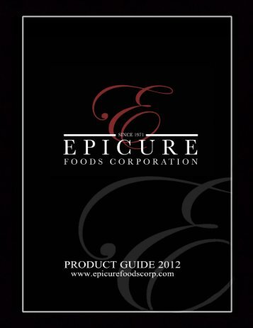 2012 Product Catalog - Epicure Foods Corp
