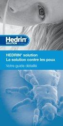 HEDRIN® solution La solution contre les poux Votre guide détaillé