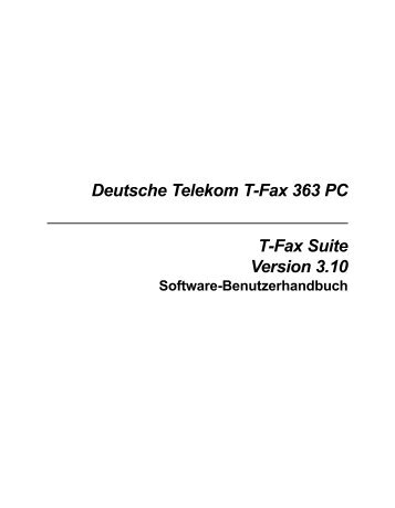 Deutsche Telekom T-Fax 363 PC T-Fax Suite Version 3.10