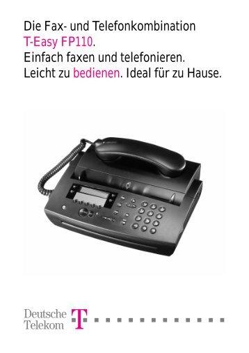 Die Fax- und Telefonkombination T-Easy FP110. Einfach ... - Telekom