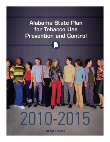 Alabama State Plan for Tobacco Use Prevention and Control (2010 ...