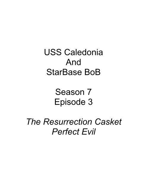 Mission 73 Uss Caledonia Starbase Bob