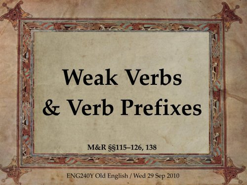 f03b: Weak verbs and verb prefixes - ENG240Y Old English