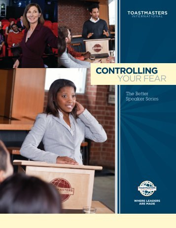 CONTROLLING YOUR FEAR - District 25 Toastmasters