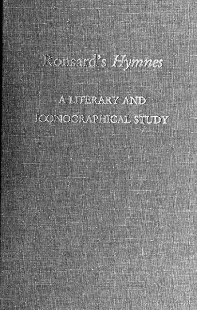 Ronsards Hymnes A Literary And Iconographical Study Index Of
