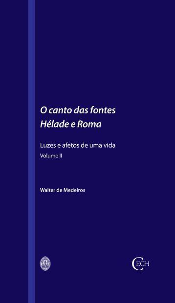 O canto das fontes. Hélade e Roma. Volume II - Universidade de ...