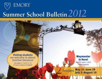 2012 Summer School Bulletin - Emory College - Emory University