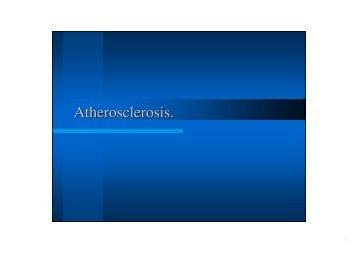 (Microsoft PowerPoint - Ateroskler\363za angl 200910.ppt)