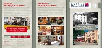 Benvenuti all' Albergo Sport Raselli Willkommen im Hotel Sport Raselli
