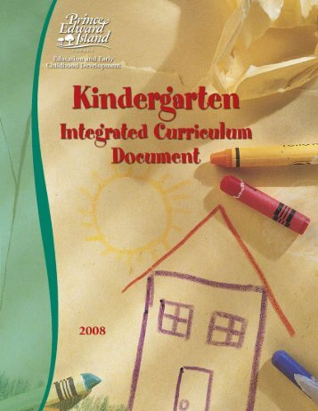 Kindergarten integrated curriculum - Government of Prince Edward ...