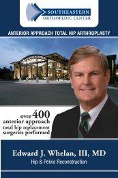 Edward J. Whelan, III, MD - Southeastern Orthopedic Center