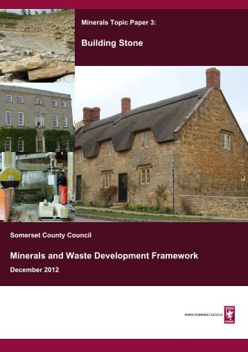 Minerals Topic Paper 3: Building Stone - Somerset County Council