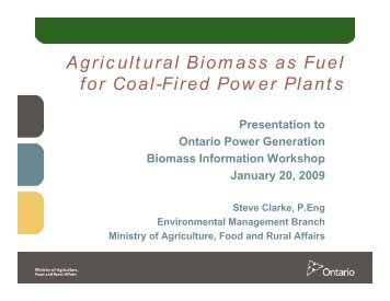 Clarke_ Agricultural Biomass as Fuel - Ontario Power Generation
