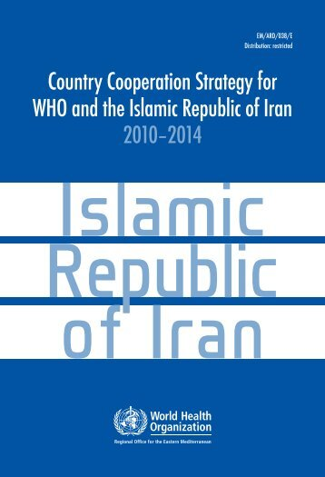 Country Cooperation Strategy for WHO and the Islamic Republic of ...