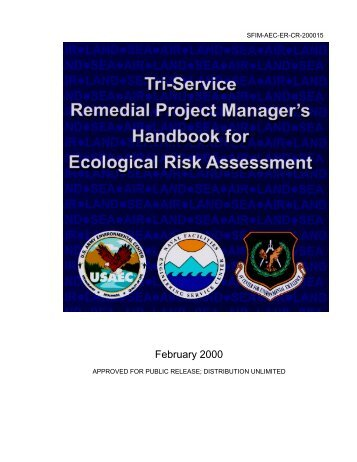 Project managers guide to ecological risk assessments at