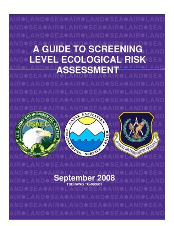 a guide to screening level ecological risk assessment - U.S. Army ...