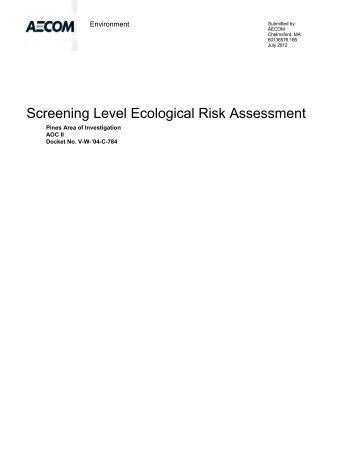 Screening Level Ecological Risk Assessment - US Environmental ...