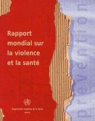 Rapport mondial sur la violence et la santé (OMS) - World Health ...